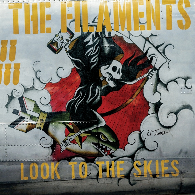 The Filaments – Look to the Skies (https://www.facebook.com/thefilaments)